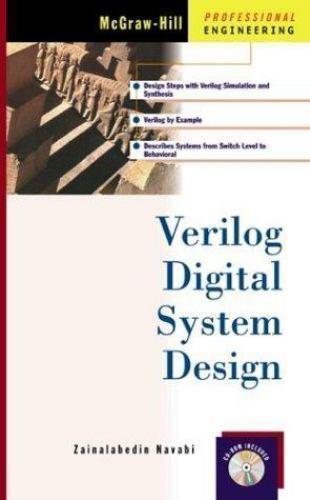 Professional Engineering Ser Verilog Digital System Design Analysis And Design Of Digital Systems By Zainalabedin Navabi 1999 Book Other For Sale Online Ebay
