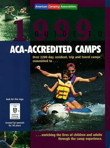 Guide to Aca Accredited Camps  Over 2 200 Day  Resident  Trip and Tra