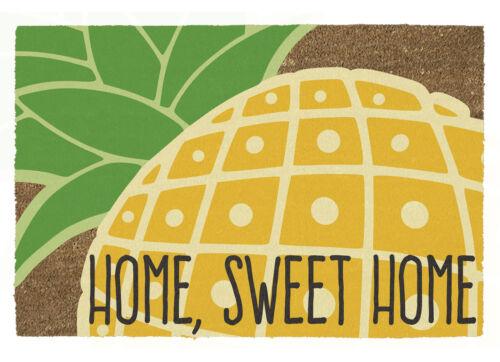 Sweet Home Fußmatte Kokos Ananas Türmatte Kokosfaser Home 60x40 cm