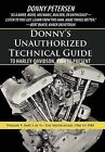 Donny's Unauthorized Technical Guide to Harley-Davidson by Donny Petersen (Hardback, 2012)