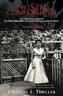 Twisted Confessions: The True Story Behind The Kitty Genovese And Barbara Kralik Murder Trials by Charles E. Skoller (Paperback, 2013)