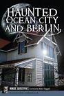 Haunted Ocean City and Berlin by Mindie Burgoyne (Paperback / softback, 2014)