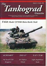 The tankograd Gazette n. 14 IDF Achzarit Israeli t-55 zsu-37 t-37/t-38 t-64a