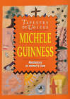 Tapestry of Voices: Reflections on Women's Experience by Michele Guinness (Paperback, 1993)