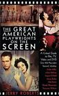 The Great American Playwrights on the Screen : A Critical Guide to Film, TV, Video and DVD by Jerry Roberts (2003, E-book)