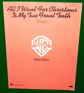 All I Want For Christmas Is My Two Front Teeth.Details About All I Want For Christmas Is My Two Front Teeth 1947 Christmas Sheet Music V G