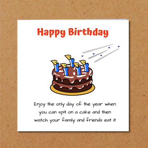 Image Is Loading Funny Birthday Card Family Friends Humorous Rude Cheeky