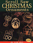 Scroll Saw Christmas Ornaments: Over 200 Patterns by Tom Zieg (Paperback, 2000)
