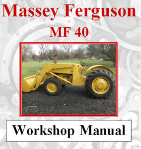 Details about MASSEY FERGUSON MF 40 MF40 TRACTOR WORKSHOP MANUAL DIGITAL  DOWNLOAD