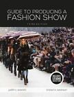 Guide to Producing a Fashion Show by Kristen K. Swanson, Judith C. Everett (Multiple copy pack, 2015)