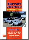Ferrari 308 Mondial Ultimate Portfolio 1974-1985 by Brooklands Books Ltd (Paperback, 2007)