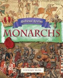 Medieval Realms: Monarchs -Stewart Ross Education Book Aus Stock