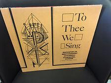 Richfield Methodist Church Chancel Choir To Thee We Sing vinyl LP Private Press