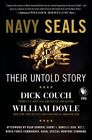 Navy Seals: Their Untold Story by William Doyle, Dick Couch (Hardback, 2014)