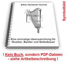 Zither selbst bauen - Hackbrett Ständer Tisch Technik Patente Patentschriften