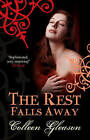 The Rest Falls Away by Colleen Gleason (Paperback, 2011)