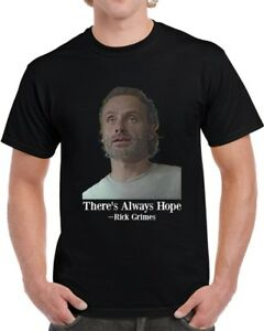 Rick-Grimes-There-039-s-Always-Hope-Unisex-T-Shirt-The-Walking-Dead-Tv-Show-Gift-Tee