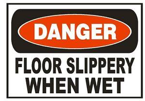 Danger Floor Slippery When Wet Sticker Safety Sign