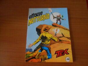 fumetto bonelli-TEX n.213-ATTACCO NOTTURNO-LUGLIO 1978