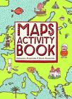 Maps Activity Book von Daniel Mizielinska und Aleksandra Mizielinska (2014, Taschenbuch)