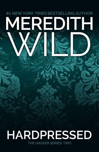 Hardpressed by Meredith Wild (Paperback / softback, 2013)
