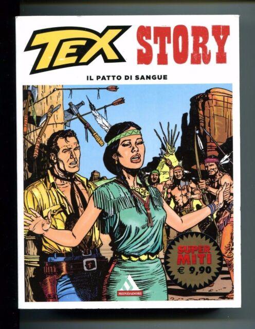 TEX STORY - IL PATTO DI SANGUE # Mondadori 2013 1A ED. Bonelli Galeppini Fumetto