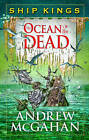 The Ocean of the Dead by Andrew McGahan (Hardback, 2016)