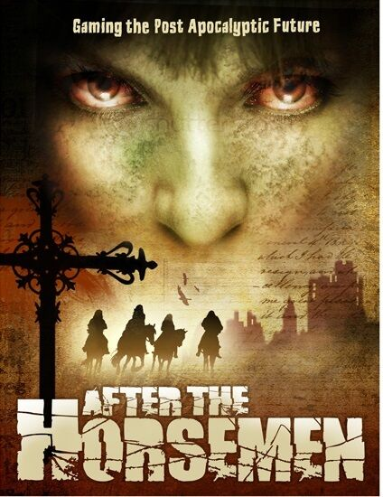 AFTER THE HORSEMEN - GAMING THE POST APOCALYPTIC FUTURE - 2HOUR WARGAMES