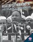 Martin Luther King Jr. and the March on Washington by Stephanie Watson (Hardback, 2015)