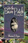 Into the Briar Patch: A Family Memoir by Mariann S. Regan (Paperback, 2011)