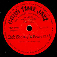 BOB SCOBEY'S FRISCO BAND Huggin' and Chalkin' / Everything is peaches down X2728