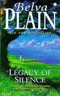The Legacy of Silence by Belva Plain (Paperback, 1998)