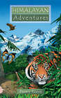 Himalayan Adventures by Penny Reeve (Paperback, 2005)