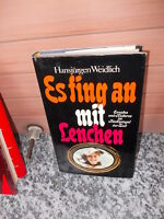 Es fing an mit Lenchen, von Hansjürgen Weidlich, aus der Agentur des Rauhen Haus