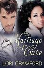 The Marriage Curve by Lori Crawford (Paperback / softback, 2013)