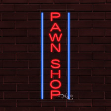Brand New Pawn Shop Withborder Vertical 32x13x1 Inch Led Flex Indoor Sign 31609