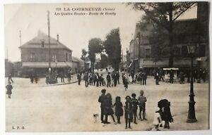 782-Antica-Cartolina-la-Corneuve-Senna-Strada-Bondy