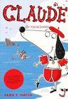 Claude De Vacaciones by Alex T Smith 9788468308616 Paperback 2014
