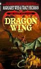 Dragon Wing by Tracy Hickman, Margaret Weis (Paperback, 1990)