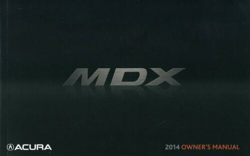 2014 Acura MDX Owners Manual User Guide Reference Operator Book Fuses Fluids