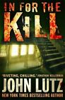 In for the Kill by John Lutz (Paperback, 2014)