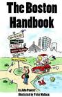 The Boston Handbook by John Powers (Paperback, 2006)