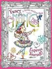 Fancy Nancy: Express Yourself!: A Doodle and Draw Book by Jane O'Connor (Paperback, 2011)