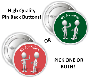 "Social Distancing 6ft For Safety 2.25/"" or 3/"" Pinback Buttons Pins Flu Awareness"