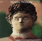 Original & Traditional Chants by Kiva by Mother Wisdom/Kiva (CD, Sep-2006, CD Baby (distributor))