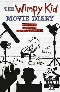 The-Wimpy-Kid-Movie-Diary-How-Greg-Heffley-Went-Hollywood-Diary-of-a-Wimpy-Kid