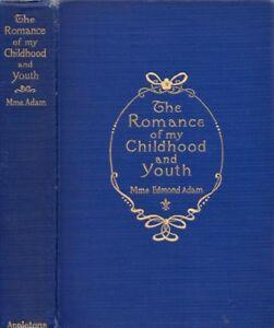 Juliette-Lamber-Mme-Edmond-Adam-Romance-of-My-Childhood-and-Youth-1st-ed-1902