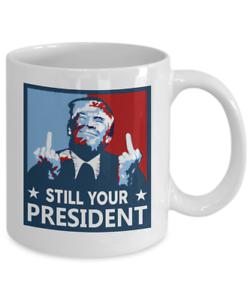 Funny Trump Still My President Gift Miss Me Yet Donald Trump 2024 Coffee Mug