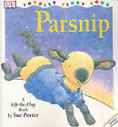 Parsnip by Sue Porter (Paperback, 2000)