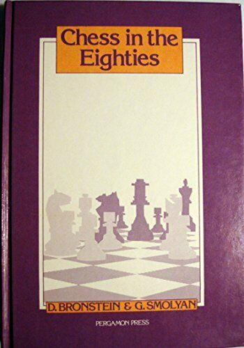 Chess in the Eighties (Russian Chess S.) by Smolyan, G. Paperback Book The Fast